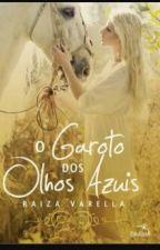 O garoto Dos Olhos Azuis by sophia-1426