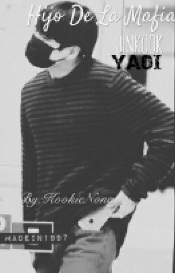 Hijo De La Mafia [JINKOOK] Yaoi BTS