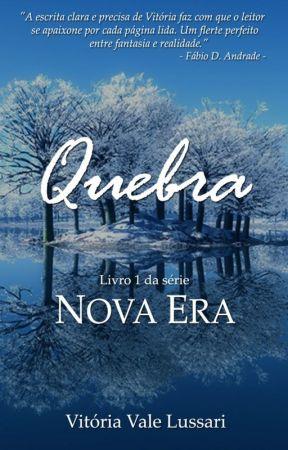 Quebra (Nova Era #1) by vlussari