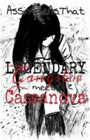 LEGENDARY Gangster meets Cassanova by AsSimpleAsThat