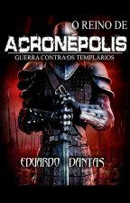 ACRONÉPOLIS by UrielArchangeon