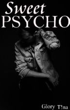 The Other Psycho by Geekyqueeen