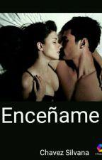 Enseñame... by beautysil993