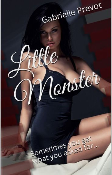 Little Monster: Sometimes you get what you want (WIP)(Futanari)(GirlxGirl)