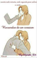 Recuerdos de un corazon by lilynette_b26