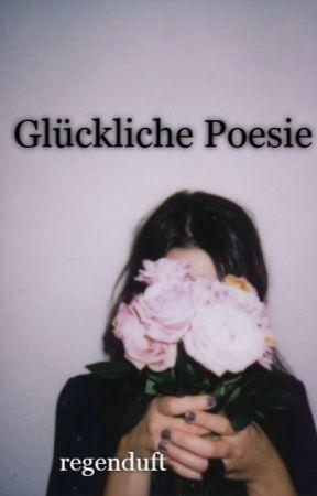 Glückliche Poesie by regenduft