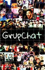 GRUPCHAT × Magcon × by ConchobarPayno