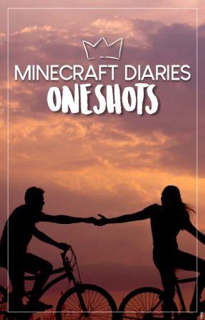Minecraft Diaries OneShots by PhoenixForces
