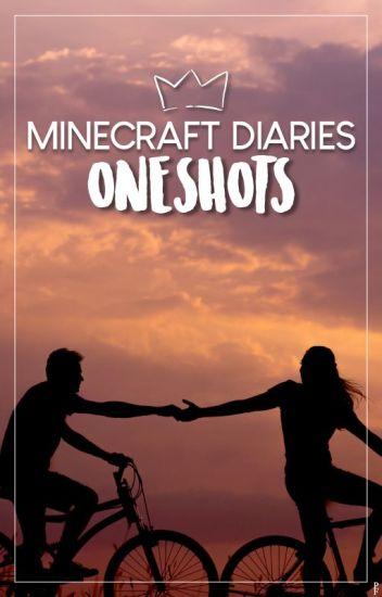 Minecraft Diaries OneShots