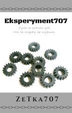 Eksperyment 707 by ZeTka707