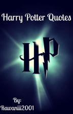 Harry Potter quotes  by Rawaniii2001