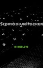 Storia Di Un Hacker  by BIOSlove