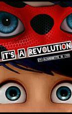 It's a Revolution by moonlightdreama