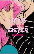 little sister// GD&CD by typicaldolan