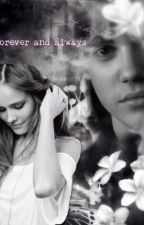 Forever and Always (a Justin Bieber Fanfic) by apastelhipster