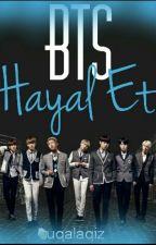 BTS HAYAL ET ^-^ by uqalaqiz