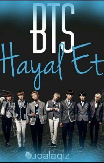 BTS HAYAL ET ^-^