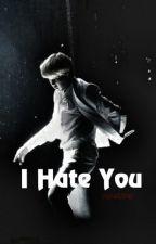 I Hate You ☽ JiKooK by ParkkMinie