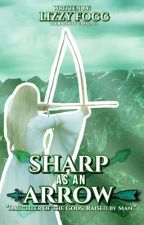 Sharp as an Arrow | PJO/Arrow Crossover by SlytherLiz