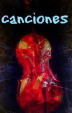 Canciones by LeonardoReyes575