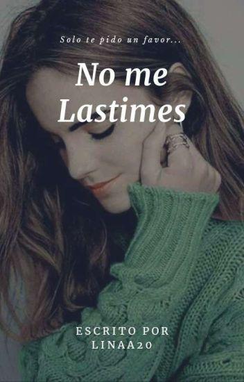 No Me Lastimes