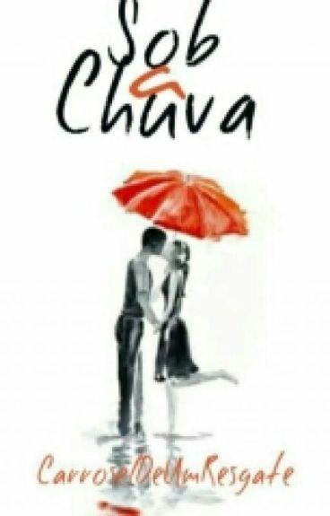 •Paulicia|Sob A Chuva• COMPLETO