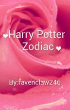 Harry Potter Zodiac by ravenclaw246