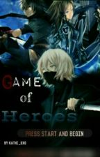 Game Of Heroes by Ayumi_OXO