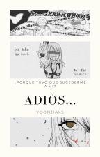 ADIÓS....[NaLU] by Kai-Kasumi-Yu