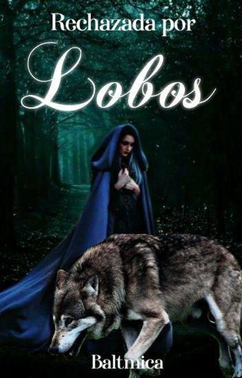 Rechazada por Lobos  #Premios.P2016