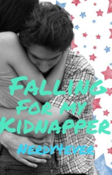 Falling for my Kidnapper