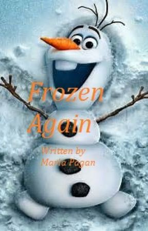FROZEN AGAIN by MariaPagan64