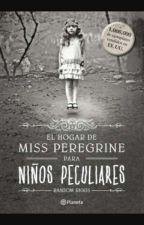 El Hogar De Miss Peregrine Para Niños Peculiares by felicity_for_now_ofc