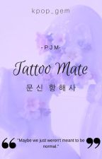 Tattoo Mate (BTS Jimin Fanfic) by kpop_gem