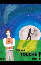 Ne Me Touche Pas ! [Ayboy, Gwendalavir] by Ore_Scribble