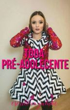 Toda Pré-Adolescente  by jutube2