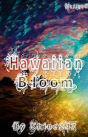 Hawaiian Bloom by shine247
