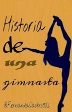 Historia de una Gimnasta by FernandaCastro582