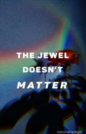 The Jewel Doesn't Matter [ML Soulmate AU] {Adrinette} |✔| by pyramidnocleopatra