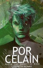 PORCELAIN (Hasta las maquinas rien)© (2.0) by LizebethHonny