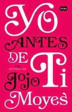 Yo Antes De Ti by SandraGlzdeBautista