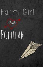 Farm Girl Meets Popular by Bluewolf14