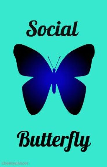 2. The Social Butterfly