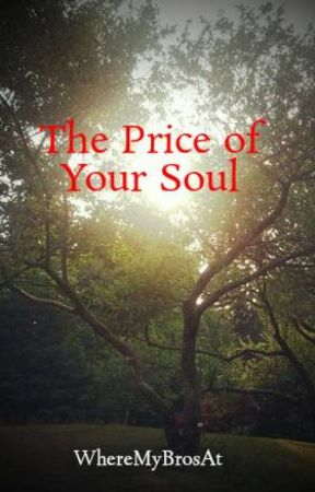The Price of Your Soul by WitchOfTheSouth