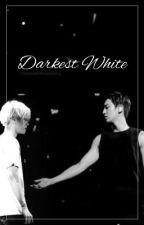 Darkest White  by chanbaekstrawberry