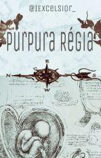 Púrpura Régia  by _Suh_OQ
