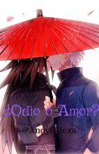 ¿Odio O Amor? //Yaoi// by MizukiSanae45