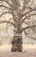 The Wasteland by Ichigo010