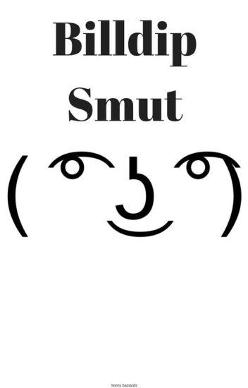 BillDip Smut Scenes