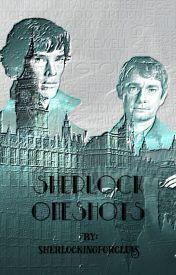 Sherlock Oneshots by sherlockingforclues